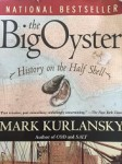 Big Oyster: History on the Half Shell by Mark Kurlansky
