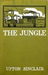 The Jungle by Upton Sinclair (1906)